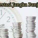 5 Jenis Investasi Jangka Panjang yang Patut Anda Coba